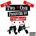 Two N' One (Produced By DjOfficial)