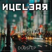 NucleaR Dubstep - Free Online Music