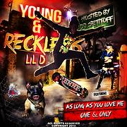 lild_youngandreckless - Free Online Music