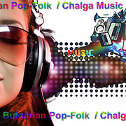 Bulgarian Pop-Folk  / Chalga Music
