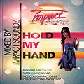 IMPACT SOUNDZ - HOLD MY HAND MIXTAPE JAN 2K14