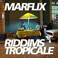 Marflix-RiddimsTropicale27