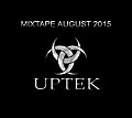 Uptek - Mixtape August 2015