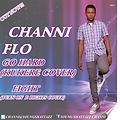 channi%Go hard%kukere Cover