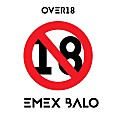 Emex Balo - Over 18 Produced by Lahlah SDM[Leaked version]