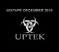 Uptek - Mixtape December 2015