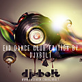 EID_DANCE_CLUB_EDITION_BY_DJXBOLT
