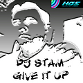DJ Stam - Give it Up