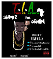 Smoke-T.I.A (This Is Africa) feat. Gemini