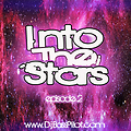 Into The Stars EP.2