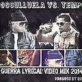Tempo Vs. Cosculluela Guerra Lyrical Produce By Beha