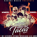 Xandel & Juniel feat. Jon Z, JVO The Writer, Cotto Music, Metro The Savage, Lil Ive & Andrew - Combina Hasta Las Tacas (Remix)