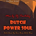 Mix by Dj Panteley - Dutch power soul
