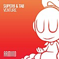Super8 & Tab - Venture (Extended Mix)