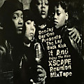 The Xscape Laid Back Kick It And Enjoy The Ride Reunion Mix
