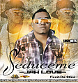 Jah Love - Seduceme