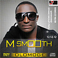 OLOMOGE by M SMOOTH