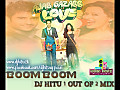 DJ HITU - AJAB GAZAB LOVE-BOOM BOOM (1 OUT OF 2 MIX)