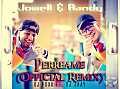 Jowell & Randy - Perreame Remix (Prod). By DJ.FOXx Ft. DJ