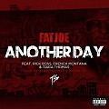 Fat Joe - Another Day Feat. Rick Ross, French Montana, & Tiara Thomas