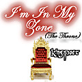 I'm In My Zone (The Throne) by King Poet