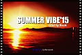 SUMMER VIBE'15 mixed by SISCOK IndieDance&Nudisco