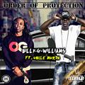 Order Of Protection - BILLY G WILLIAMS ft. UNCLE MURDA