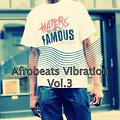 Afrobeats Vibration Vol.3