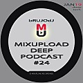 bRUJOdJ - Mixupload Deep Podcast #24 (January'19) [Mixupload Recordings]
