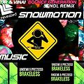 Bouncin' Brakeless (Snowmotion Mashup)