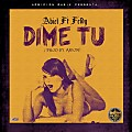 Abiel Ft. Feldy - Dime Tu (Prod by. Arion)