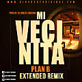 Mi Vecinita Remix - Plan B Ft Dj Robert Original www.djrobertoriginal