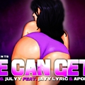 She Can Get It - BCal x Julyy Feat. Jayy Lyric x Apollo G