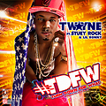 TDFW (Turn Down For What) Clean - T-wayne Ft Stuey Rock &  Lil Ronny