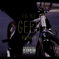Lil ill- Gees (Remix)