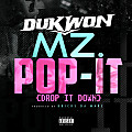 Dukwon_Mz. Pop-It (Drop It Down)