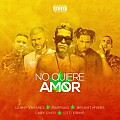 Lenny Tavarez Ft. Farruko, Bryant Myers, Lary Over Y Lito Kirino - No Quiere Amor (Official Remix)