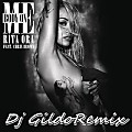 Rita Ora Feat. Cris Brown - Body On Me[Dj Gildo Remix]