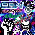 #260 DJ DestroyD - EDM Revolution Mix Part 05