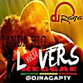 @DJRAGAPTY LA TANDA BLG VOL.14 BY LOVERS REGGAE