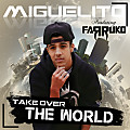Take Over The World (By @MauriPromotion) (AreaUrbanaElSalvador.Com)