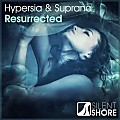 Hypersia & Suprano - Ressurrected (Extended Mix)