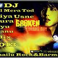 Dil_Mera_Tod_Diya_(Alone Mix} Dj_Shailu_Rock_Barman_Mp_Rithi_9981500408'