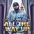 All The Way Up Remix Unity ref Ruff