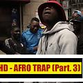 MHD - AFRO TRAP Part 3