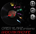 Omer Yilmaz Presents - Radio Mix Machine - 54