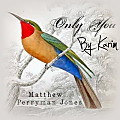 Matthew Perryman Jones - Only You