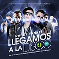Llegamos A La Disco (New Version)