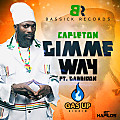 Capleton - Gimie Way - Gas Up Riddim - Bassick Records