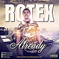 Already by Rotex (@OfficialRotex)